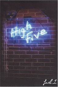 Level One Productions Presents: High Five