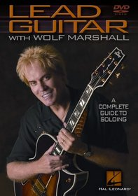 Lead Guitar with Wolf Marshall: A Complete Guide to Soloing