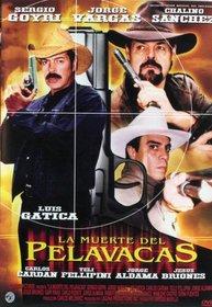 El Muerte Del Pelavacas (Spanish) (Dub Sub)