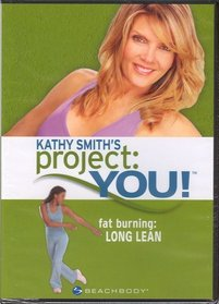 Kathy Smith's Project You Fat Burning Long Lean