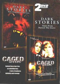 Dark Stories / Caged Terror Box Set