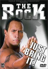 WWE - The Rock - Just Bring It
