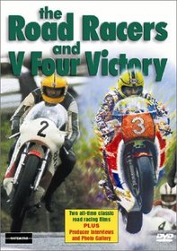 The Road Racers & V Four Victory