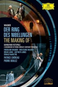 Wagner - The Making of Der Ring Des Nibelungen / Patrice Chereau