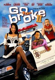 Go for Broke II