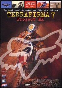Terrafirma 7 - Project MX