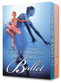 Classical Art of Ballet