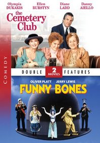 Funny Bones / The Cemetery Club - Double Feature