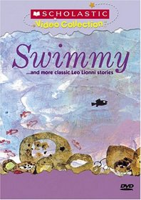 Swimmy... and More Classic Leo Lionni Stories (Scholastic Video Collection)