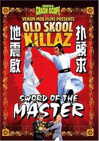 Old Skool Killaz: Sword of the Master