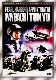 Pearl Harbor Payback/Appointment in Tokyo