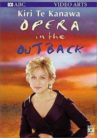 Kiri Te Kanawa - Opera in the Outback