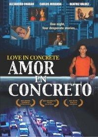 Love in Concrete (Amor en Concreto)