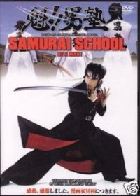 Samurai School Be a Man!