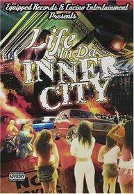 Life in da Inner City, Vol. 1