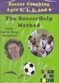 Soccer Coaching Ages 3, 4, 5, and 6 - The SoccerHelp Method with Coach Doug Burgoyne
