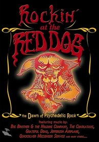 Rockin' at the Red Dog: The Dawn of Psychedelic Rock