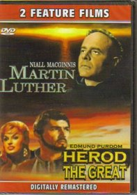 Martin Luther + Herod The Great