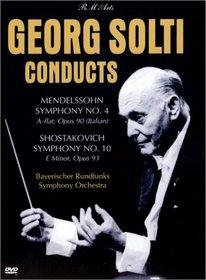 Georg Solti Conducts Mendelssohn Symphony No. 4 & Shostakovich Symphony No. 10