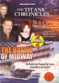 The Titanic Chronicles / The Battle Of Midway