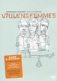 Permanent Record - Live & Otherwise - Violent Femmes