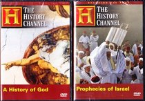The History Channel : A History Of God , Prophecies Of Israel : 2 Pack Collection