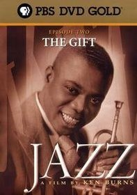 Jazz: A Film By Ken Burns - Episode Two: The Gift