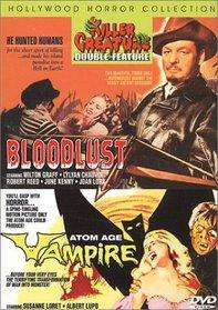 Killer Creature: Bloodlust/Atom Age Vampire