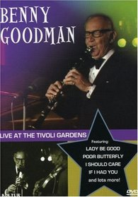 Benny Goodman Live At the Tivoli