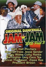 Original Dancehall Jam Jam 2005, Part 3