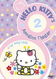 Hello Kitty's Animation Theater, Vol. 2: Far Away Lands