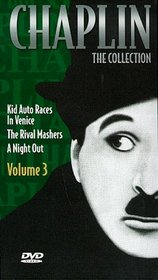 Chaplin - The Collection, Vol. 3 - Kid Auto Races in Venice / The Rival Mashers / A Night Out