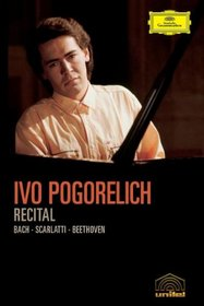 Ivo Pogorelich Plays Bach, Scarlatti and Beethoven