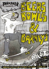 Beers Bowls and Barneys