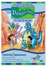 Dragon Tales - It's Cool To Be Me