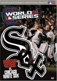 World Series 2005 Highlights - Chicago White Sox