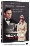The Virginia Hill: Mistress to the Mob