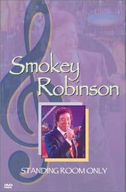 Smokey Robinson - Standing Room Only