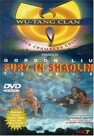 Wu Tang Clan Presents: Fury in Shaolin Temple