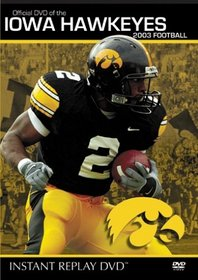 Iowa Hawkeyes - 2003 Football Instant Replay