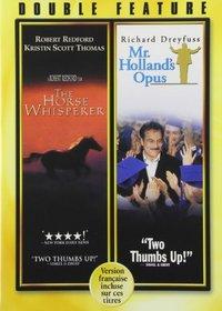 The Horse Whisperer / Mr. Holland's Opus