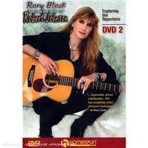 Rory Block Teaches the Guitar of Robert Johnson- DVD#2