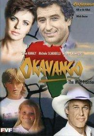Okavango - Kill Or Be Killed & Witch Doctor