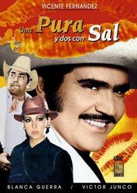 Una Pura y Dos Con Sal