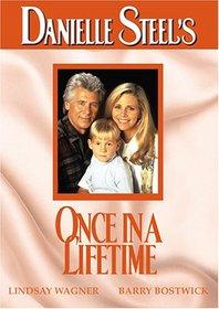 Danielle Steel's Once in a Lifetime