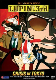 Lupin the 3rd - Crisis in Tokyo
