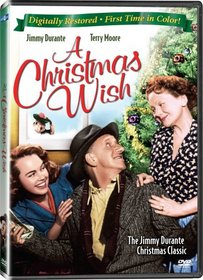 A Christmas Wish - IN COLOR! Also Includes the Restored Black-and-White Version!