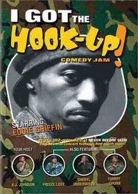 I Got the Hook-Up! Comedy Jam