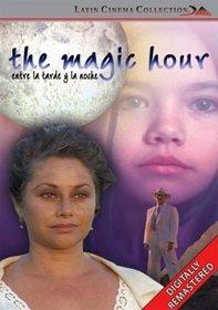 The Magic Hour (Entre la Tarde y la Noche)