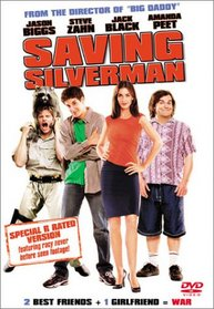 Saving Silverman (R Rated Version)
